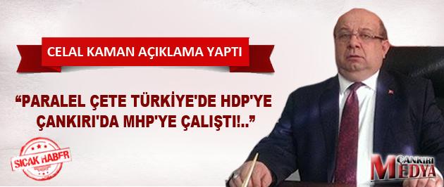 Çankırı Ak Parti İl Başkanı Celal Kaman seçim sonuçlarını değerlendirdi