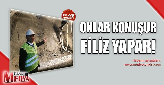 ONLAR KONUŞUR FİLİZ YAPAR!
