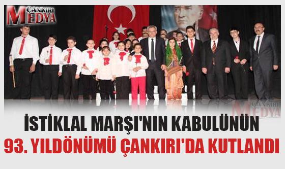 İstiklal Marşı'nın Kabulünün 93. Yıldönümü Çankırı'da Kutlandı
