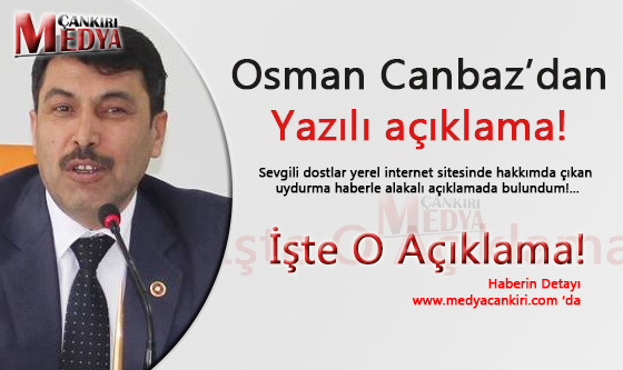 Osman Canbaz'dan Yazılı açıklama!