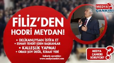 FİLİZ'DEN HODRİ MEYDAN!